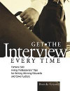 Get the Interview Every Time: Fortune 500 Hiring Professionals' Tips for Writing Winning Resumes and Cover Letter for your chef job